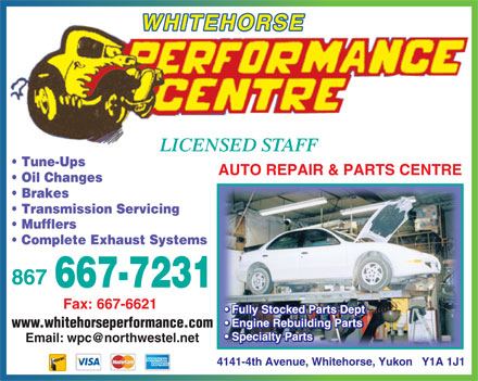 Performance Centre Whitehorse (867-667-7231) - Annonce illustrée - WHITEHORSE www.whitehorseperformance.com Email: wpc@northwestel.net