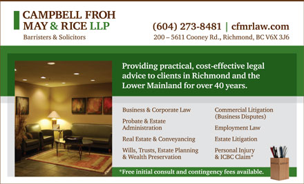 Campbell Froh May & Rice LLP (604-273-8481) - Annonce illustrée