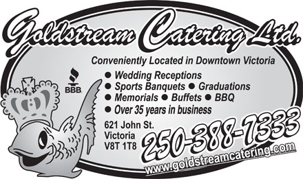 Goldstream Catering Ltd (250-388-7333) - Display Ad - Over 35 years in business