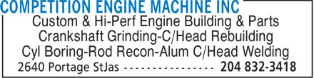 Competition Engine Machine Inc (204-832-3418) - Annonce illustrée - Custom & Hi-Perf Engine Building & Parts Crankshaft Grinding-C/Head Rebuilding Cyl Boring-Rod Recon-Alum C/Head Welding