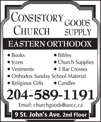 Consistory Church Goods Supply (204-589-1191) - Annonce illustrée - ll ll l ll 9 St. John s Ave. 2nd Floor