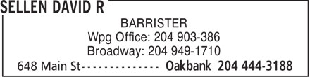 Sellen David R (204-444-3188) - Annonce illustrée - BARRISTER Wpg Office: 204 903-386 Broadway: 204 949-1710