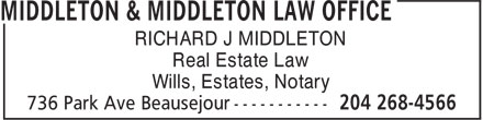 Middleton & Middleton Law Office (204-268-4566) - Annonce illustrée - RICHARD J MIDDLETON Real Estate Law Wills, Estates, Notary