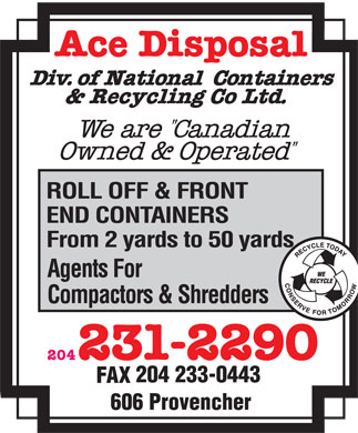 Ace Disposal Div Of National Containers & Recycling Co Ltd (204-231-2290) - Annonce illustrée - 204 204 233-0443  204 204 233-0443