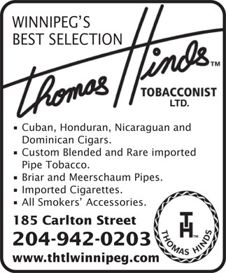 Thomas Hinds Tobacconist Ltd (204-942-0203) - Display Ad