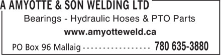 A Amyotte & Son Welding Ltd (780-635-3880) - Annonce illustrée - Bearings - Hydraulic Hoses & PTO Parts www.amyotteweld.ca