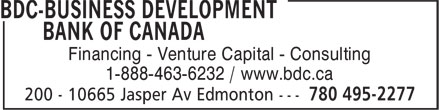 BDC-Business Development Bank Of Canada (780-495-2277) - Display Ad - Financing - Venture Capital - Consulting 1-888-463-6232 / www.bdc.ca