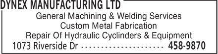 Dynex Mfg Ltd (506-458-9870) - Annonce illustrée - General Machining & Welding Services Custom Metal Fabrication Repair Of Hydraulic Cyclinders & Equipment