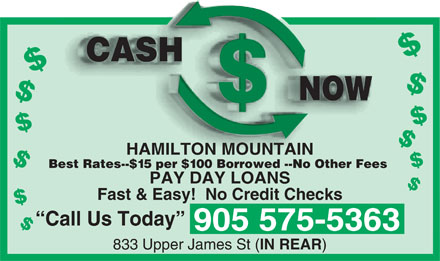Cash Now Mountain (905-575-5363) - Annonce illustrée - $$$$$$$$$$$$ CASHCASH NOWNOW $ HAMILTON MOUNTAIN Best Rates--$15 per $100 Borrowed --No Other Fees PAY DAY LOANS Fast & Easy!  No Credit Checks Call Us Today 905 575-5363 833 Upper James St ( IN REAR )