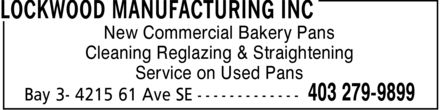Lockwood Manufacturing Inc (403-279-9899) - Annonce illustrée - Cleaning Reglazing & Straightening New Commercial Bakery Pans Service on Used Pans