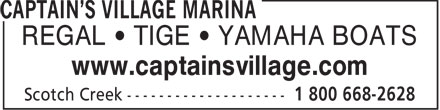 Captain's Village Marina (1-800-668-2628) - Annonce illustrée - REGAL • TIGE • YAMAHA BOATS www.captainsvillage.com