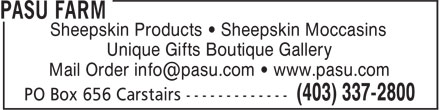 Pasu Farm (403-337-2800) - Display Ad - Sheepskin Products • Sheepskin Moccasins Unique Gifts Boutique Gallery Sheepskin Products • Sheepskin Moccasins Unique Gifts Boutique Gallery