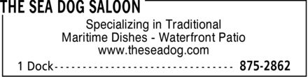 The Sea Dog Saloon (902-875-2862) - Annonce illustr&eacute;e