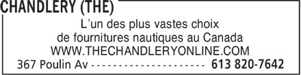 Chandlery (The) (613-820-7642) - Display Ad - L¿un des plus vastes choix de fournitures nautiques au Canada WWW.THECHANDLERYONLINE.COM