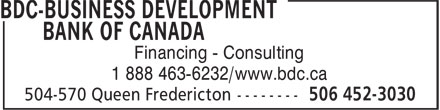 BDC-Business Development Bank Of Canada (506-452-3030) - Annonce illustrée - Financing - Consulting 1 888 463-6232/www.bdc.ca