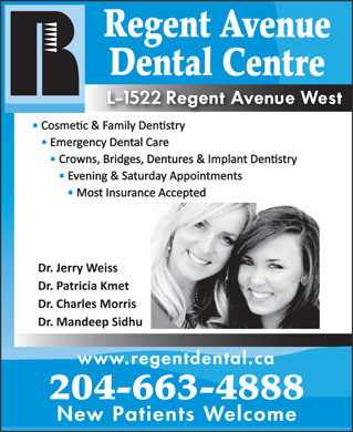 Regent Avenue Dental Centre (204-663-4888) - Annonce illustr&eacute;e - Regent Avenue Dental Centre www.regentdental.ca 204-663-4888 New Patients Welcom e  Regent Avenue Dental Centre www.regentdental.ca 204-663-4888 New Patients Welcom e Regent Avenue Dental Centre www.regentdental.ca 204-663-4888 New Patients Welcom e Regent Avenue Dental Centre www.regentdental.ca 204-663-4888 New Patients Welcom e