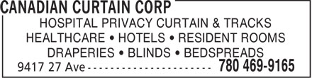 Canadian Curtain Corp (780-469-9165) - Annonce illustrée - HOSPITAL PRIVACY CURTAIN & TRACKS HEALTHCARE   HOTELS   RESIDENT ROOMS DRAPERIES   BLINDS   BEDSPREADS  HOSPITAL PRIVACY CURTAIN & TRACKS HEALTHCARE   HOTELS   RESIDENT ROOMS DRAPERIES   BLINDS   BEDSPREADS