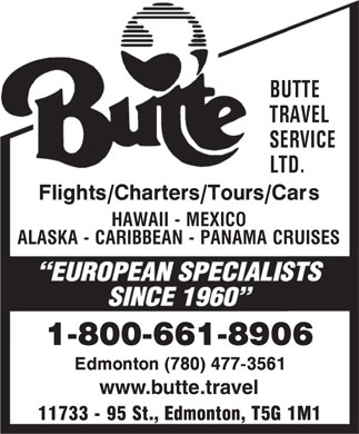Butte Travel Service Ltd (1-800-661-8906) - Display Ad