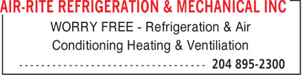 Air-Rite Refrigeration & Mechanical Inc (204-895-2300) - Display Ad - WORRY FREE - Refrigeration & Air Conditioning Heating & Ventiliation  WORRY FREE - Refrigeration & Air Conditioning Heating & Ventiliation