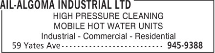 AIL - Algoma Industrial Ltd (705-945-9388) - Display Ad - HIGH PRESSURE CLEANING MOBILE HOT WATER UNITS Industrial - Commercial - Residential