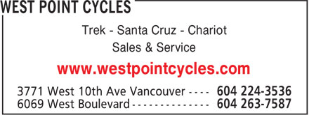West Point Cycles (604-224-3536) - Display Ad - Trek - Santa Cruz - Chariot - Sales & Service - www.westpointcycles.com