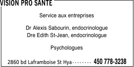 Vision Pro Santé (450-778-3238) - Display Ad - Service aux entreprises Dr Alexis Sabourin, endocrinologue Dre Edith St-Jean, endocrinologue Psychologues
