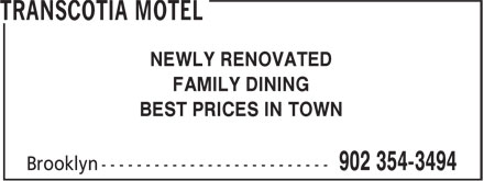 Transcotia Motel (902-354-3494) - Annonce illustrée - FAMILY DINING BEST PRICES IN TOWN NEWLY RENOVATED