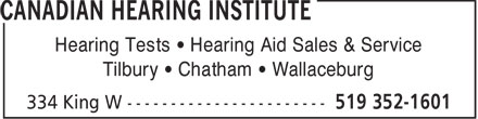 Canadian Hearing Institute (519-352-1601) - Annonce illustrée - Hearing Tests   Hearing Aid Sales & Service Tilbury   Chatham   Wallaceburg  Hearing Tests   Hearing Aid Sales & Service Tilbury   Chatham   Wallaceburg