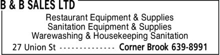B & B Sales Limited (709-639-8991) - Annonce illustrée - Restaurant Equipment & Supplies Sanitation Equipment & Supplies Warewashing & Housekeeping Sanitation  Restaurant Equipment & Supplies Sanitation Equipment & Supplies Warewashing & Housekeeping Sanitation