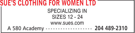 Sue's Clothing For Women Ltd (204-489-2310) - Annonce illustrée - SPECIALIZING IN SIZES 12 - 24 www.sues.com