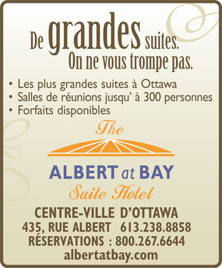 Albert At Bay Suite Hotel (613-238-8858) - Annonce illustrée