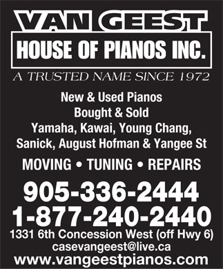 Case Van Geest House Of Pianos Inc (905-690-0058) - Annonce illustrée