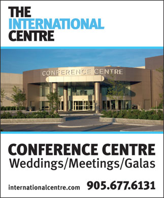 The International Centre (905-677-6131) - Display Ad