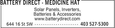 Battery Direct Medicine Hat (403-527-5300) - Annonce illustrée - Solar Panels, Inverters, Batteries & Accessories www.batterydirect.com