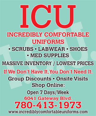 Incredibly Comfortable Uniforms Inc (780-413-1973) - Display Ad