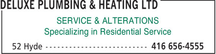 Deluxe Plumbing & Heating Ltd (416-656-4555) - Display Ad - SERVICE & ALTERATIONS Specializing in Residential Service  SERVICE & ALTERATIONS Specializing in Residential Service