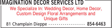 Imagination Decor Services Ltd (506-854-6463) - Display Ad - We Specialize In: Wedding Decor, Home Decor, Custom Design Floral Arrangements and Unique Gifts
