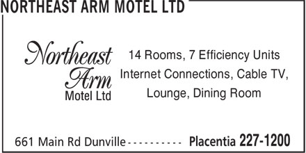 Northeast Arm Motel Ltd (709-227-1200) - Annonce illustrée - Internet Connections, Cable TV, Lounge, Dining Room 14 Rooms, 7 Efficiency Units