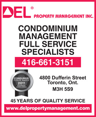 Del Property Management Inc (416-661-3151) - Annonce illustrée - CONDOMINIUM MANAGEMENT FULL SERVICE SPECIALISTS 416-661-3151 45 YEARS OF QUALITY SERVICE www.delpropertymanagement.com  CONDOMINIUM MANAGEMENT FULL SERVICE SPECIALISTS 416-661-3151 45 YEARS OF QUALITY SERVICE www.delpropertymanagement.com