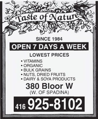 Taste Of Nature (416-925-8102) - Annonce illustrée - VITAMINS ORGANIC BULK GRAINS NUTS, DRIED FRUITS DAIRY & SOYA PRODUCTS 416 925-8102 VITAMINS ORGANIC BULK GRAINS NUTS, DRIED FRUITS DAIRY & SOYA PRODUCTS 416 925-8102