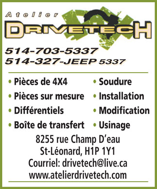 Atelier Drivetech (514-327-5337) - Annonce illustr&eacute;e