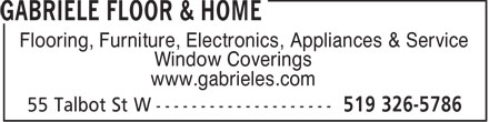 Gabriele Floor & Home (519-326-5786) - Display Ad - Flooring, Furniture, Electronics, Appliances & Service Window Coverings www.gabrieles.com  Flooring, Furniture, Electronics, Appliances & Service Window Coverings www.gabrieles.com  Flooring, Furniture, Electronics, Appliances & Service Window Coverings www.gabrieles.com  Flooring, Furniture, Electronics, Appliances & Service Window Coverings www.gabrieles.com  Flooring, Furniture, Electronics, Appliances & Service Window Coverings www.gabrieles.com  Flooring, Furniture, Electronics, Appliances & Service Window Coverings www.gabrieles.com  Flooring, Furniture, Electronics, Appliances & Service Window Coverings www.gabrieles.com  Flooring, Furniture, Electronics, Appliances & Service Window Coverings www.gabrieles.com  Flooring, Furniture, Electronics, Appliances & Service Window Coverings www.gabrieles.com  Flooring, Furniture, Electronics, Appliances & Service Window Coverings www.gabrieles.com  Flooring, Furniture, Electronics, Appliances & Service Window Coverings www.gabrieles.com