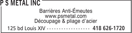 PS Metal Inc (418-626-1720) - Display Ad
