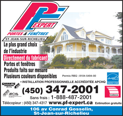 Pf expert inc 106 rue conrad gosselin saint jean sur for Fenetre energy star quebec