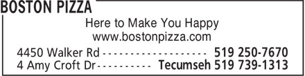 Boston Pizza (519-250-7670) - Annonce illustrée - Here to Make You Happy www.bostonpizza.com