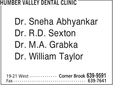 Humber Valley Dental Clinic (709-639-9591) - Annonce illustrée - Dr. Sneha Abhyankar Dr. R.D. Sexton Dr. M.A. Grabka Dr. William Taylor