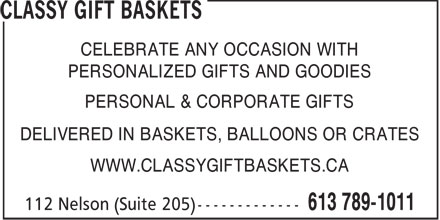 Classy Gift Baskets (613-789-1011) - Display Ad - CELEBRATE ANY OCCASION WITH PERSONALIZED GIFTS AND GOODIES PERSONAL & CORPORATE GIFTS DELIVERED IN BASKETS, BALLOONS OR CRATES WWW.CLASSYGIFTBASKETS.CA  CELEBRATE ANY OCCASION WITH PERSONALIZED GIFTS AND GOODIES PERSONAL & CORPORATE GIFTS DELIVERED IN BASKETS, BALLOONS OR CRATES WWW.CLASSYGIFTBASKETS.CA  CELEBRATE ANY OCCASION WITH PERSONALIZED GIFTS AND GOODIES PERSONAL & CORPORATE GIFTS DELIVERED IN BASKETS, BALLOONS OR CRATES WWW.CLASSYGIFTBASKETS.CA
