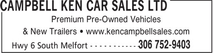 Ken Campbell Car Sales Ltd (306-752-9403) - Annonce illustrée - Premium Pre-Owned Vehicles & New Trailers • www.kencampbellsales.com