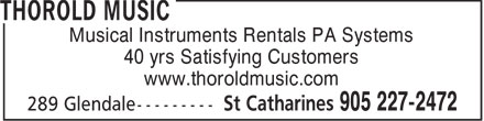 Thorold Music (905-227-2472) - Display Ad - Musical Instruments Rentals PA Systems 40 yrs Satisfying Customers www.thoroldmusic.com