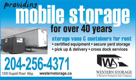Western Storage (204-256-4371) - Annonce illustrée - for over 40 years certified equipment   secure yard storage pick up & delivery   cross dock services  for over 40 years certified equipment   secure yard storage pick up & delivery   cross dock services